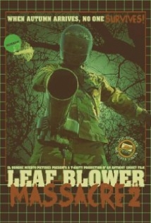 Leaf Blower Massacre 2 film afişi