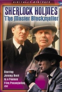 """the Case-Book Of Sherlock Holmes"" The Master Blackmailer film afişi"