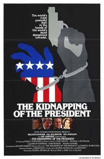 The Kidnapping Of The President film afişi