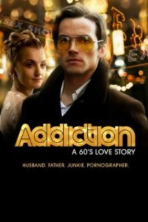 Addiction: A 60's Love Story film afişi