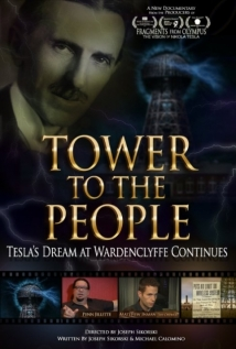 Tower To The People-Tesla's Dream At Wardenclyffe Continues film afişi