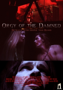 Orgy Of The Damned film afişi