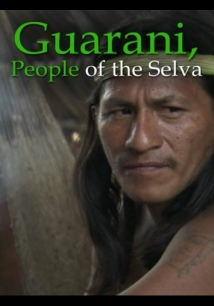 Guarani, People Of The Selva film afişi
