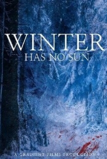 Winter Has No Sun film afişi