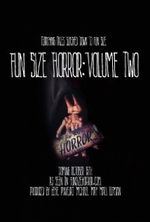 Fun Size Horror: Volume Two film afişi