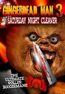 Gingerdead Man 3: Saturday Night Cleaver film afişi