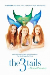 The3Tails Movie: A Mermaid Adventure film afişi