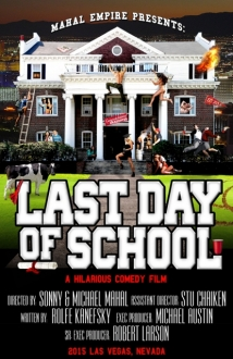 Last Day Of School film afişi