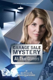 Garage Sale Mystery: All That Glitters film afişi