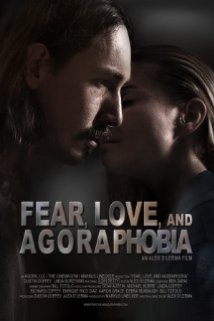 Fear, Love, And Agoraphobia film afişi