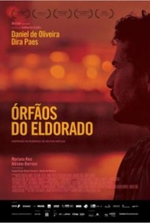 Órfãos Do Eldorado film afişi
