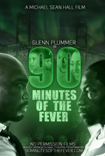 90 Minutes of the Fever film afişi
