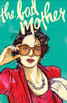 The Bad Mother film afişi