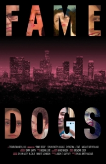 Fame Dogs film afişi