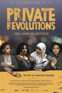 Private Revolutions: Young, Female, Egyptian film afişi