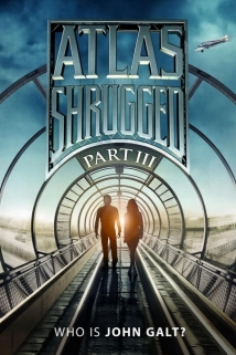 Atlas Shrugged: Part III film afişi