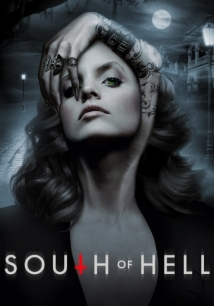 South Of Hell film afişi