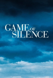 Game Of Silence film afişi