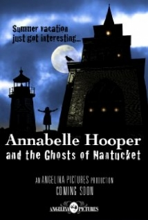 Annabelle Hooper And The Ghosts Of Nantucket film afişi