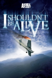 I Shouldn't Be Alive film afişi
