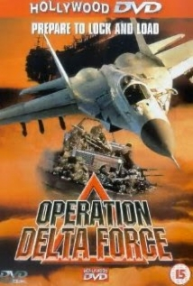 Operation Delta Force film afişi
