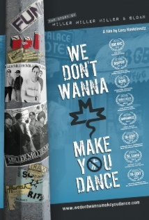 We Don't Wanna Make You Dance film afişi