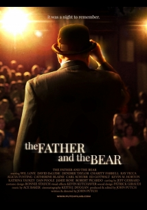 The Father And The Bear film afişi