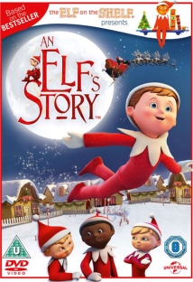 An Elf's Story: The Elf On The Shelf film afişi