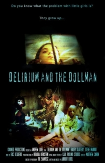 Delirium And The Dollman film afişi