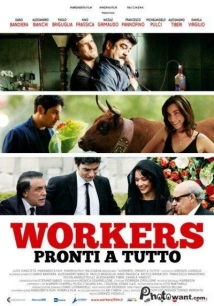 Workers - Pronti A Tutto film afişi