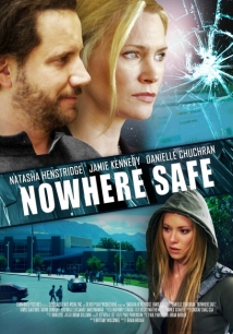 Nowhere Safe film afişi