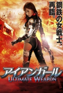 Iron Girl: Ultimate Weapon film afişi