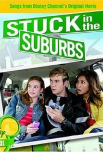 Stuck In The Suburbs film afişi