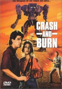 Crash And Burn film afişi