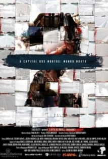 A Capital Dos Mortos 2: Mundo Morto film afişi