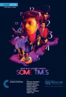 Adhir Bhat And Bobby Nagra's Some Times film afişi