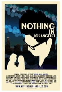 Nothing In Los Angeles film afişi