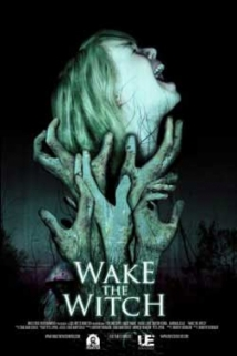 Wake The Witch film afişi
