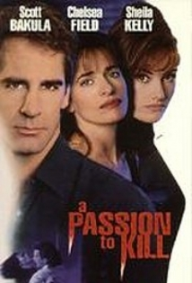 A Passion to Kill film afişi