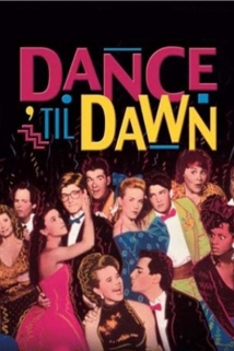 Dance 'Til Dawn film afişi