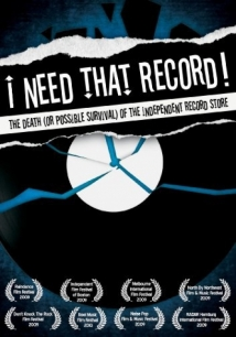 I Need That Record! The Death (Or Possible Survival) Of The Independent Record Store film afişi
