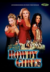 The Rowdy Girls film afişi