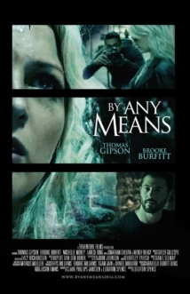 By Any Means film afişi