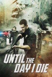 Until The Day I Die: Part 1 film afişi