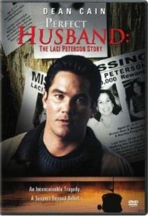 The Perfect Husband: The Laci Peterson Story film afişi