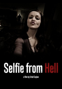 Selfie From Hell film afişi