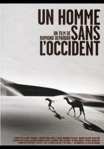 Un Homme Sans L'Occident film afişi