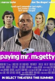 Paying Mr. Mcgetty film afişi