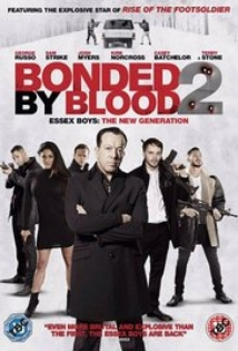 Bonded by Blood 2 film afişi