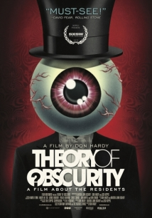 Theory Of Obscurity: A Film About The Residents film afişi